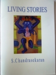 "ChandraSekaran's ""Living Stories"" about life with Men in White"""